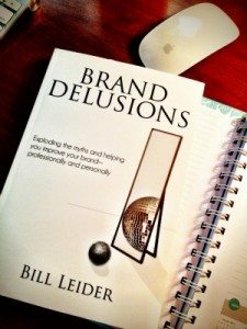 'Brand Delusions:' Exposing the myths of your brand to build a better one (book review)