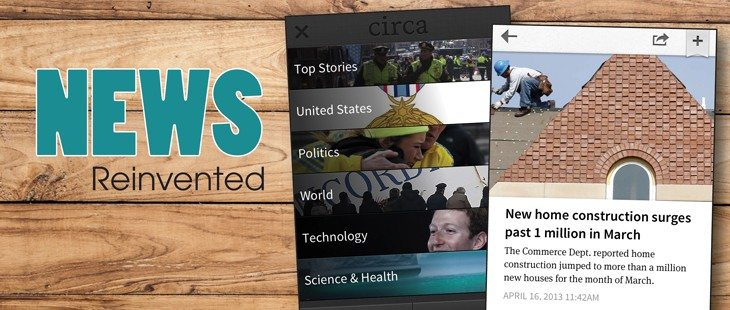 Circa: News reinvented for your phone