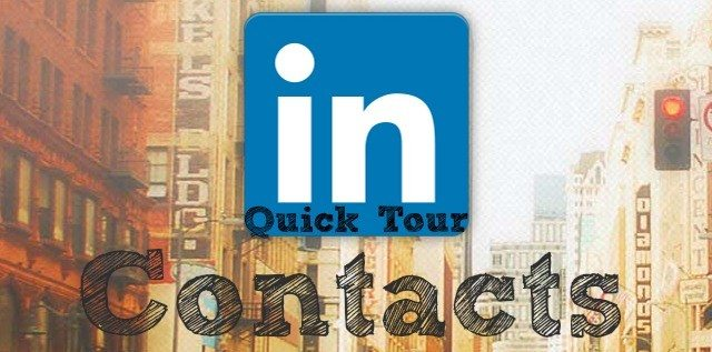 LinkedIn 'Contacts' -- a quick tour