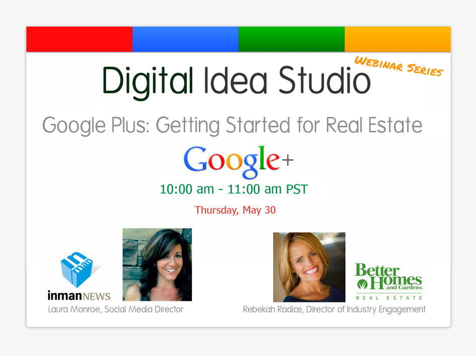 Google Plus: Getting Started for Real Estate [WEBINAR RECORDING]