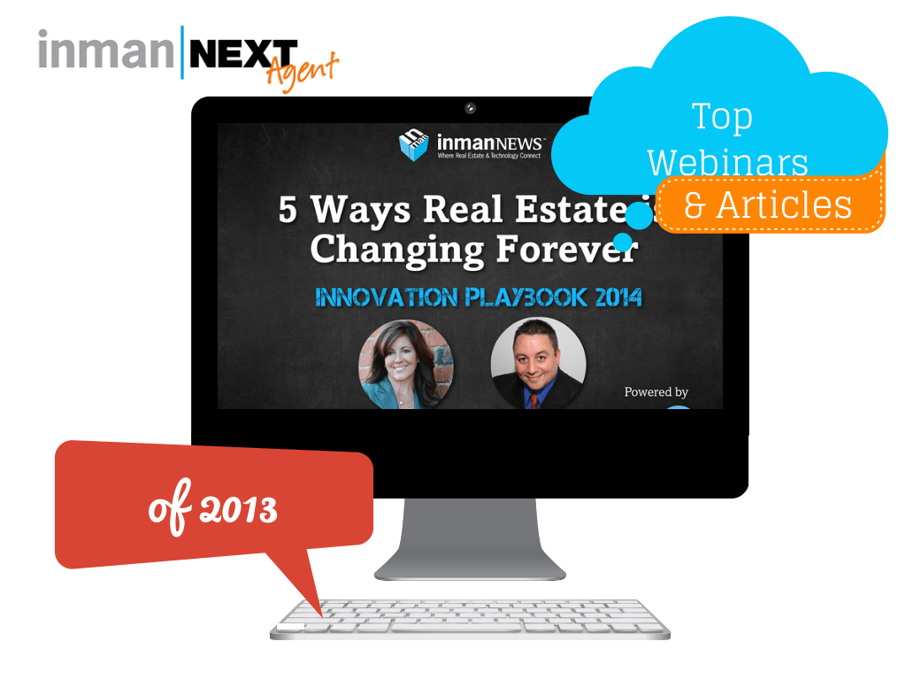 InmanNext's top 10 real estate posts and webinars for 2013