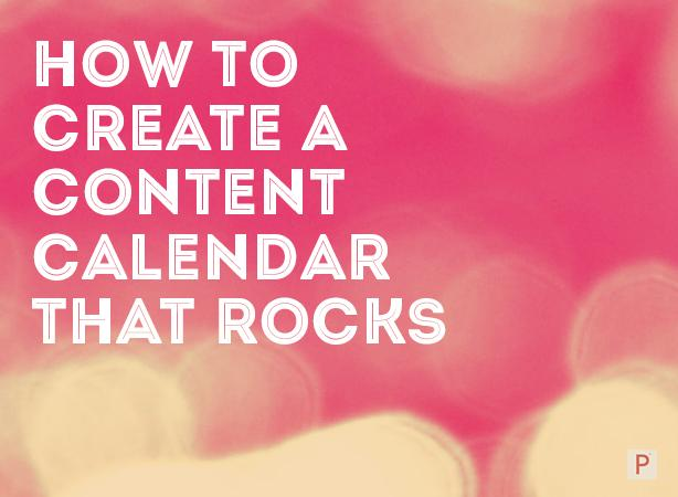 How To Create An Editorial Calendar For Your Content Marketing