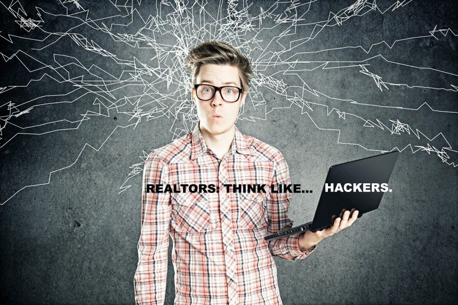 Why Realtors should think like hackers