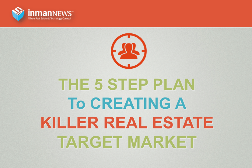 The 5-step plan for creating a killer real estate target market