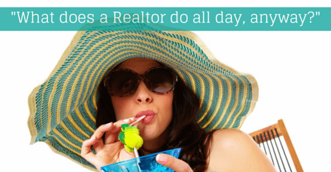 What do Realtors really DO all day?