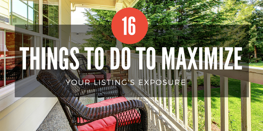 16 things you can do right now to maximize your listing's exposure