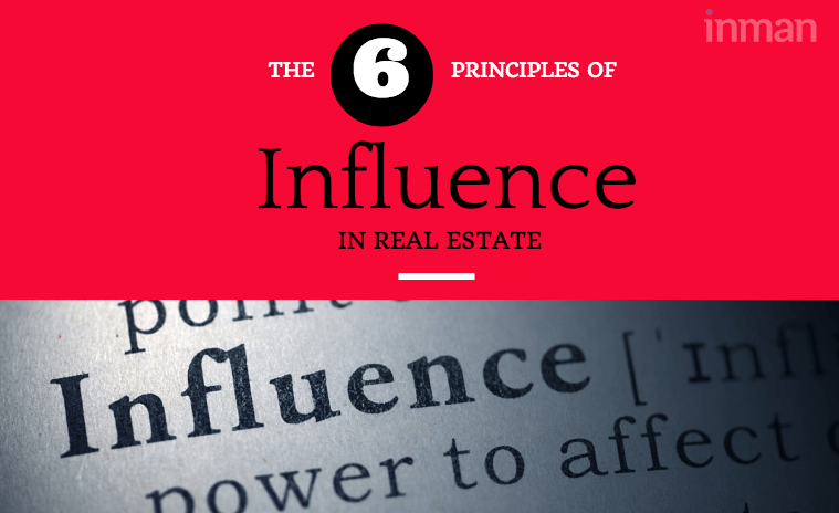 6 principles of persuasion every real estate agent should master