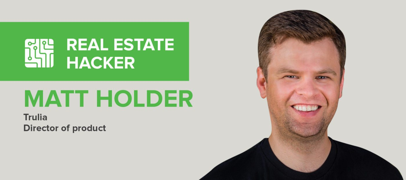 Matt Holder: 'The most critical thing I'd fix today is unlocking listing data'