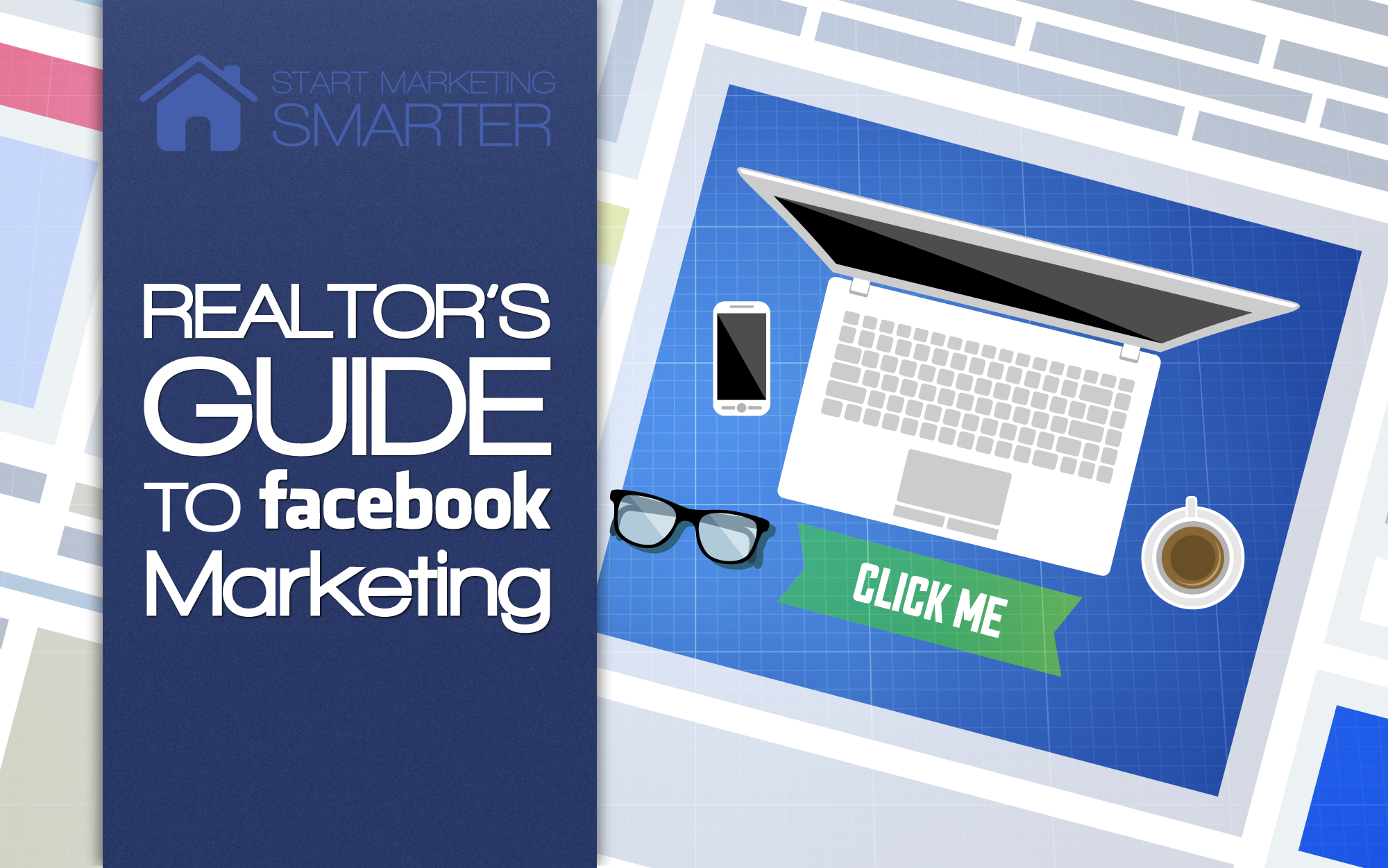 Part 2 of the Realtor's guide to Facebook advertising: Deploying your ads