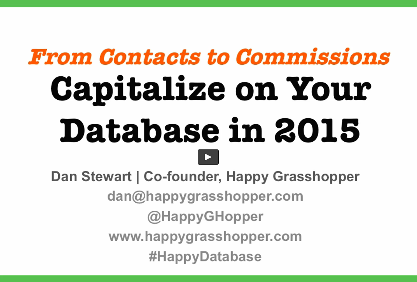 Capitalize on your database in 2015 using Happy Grasshopper