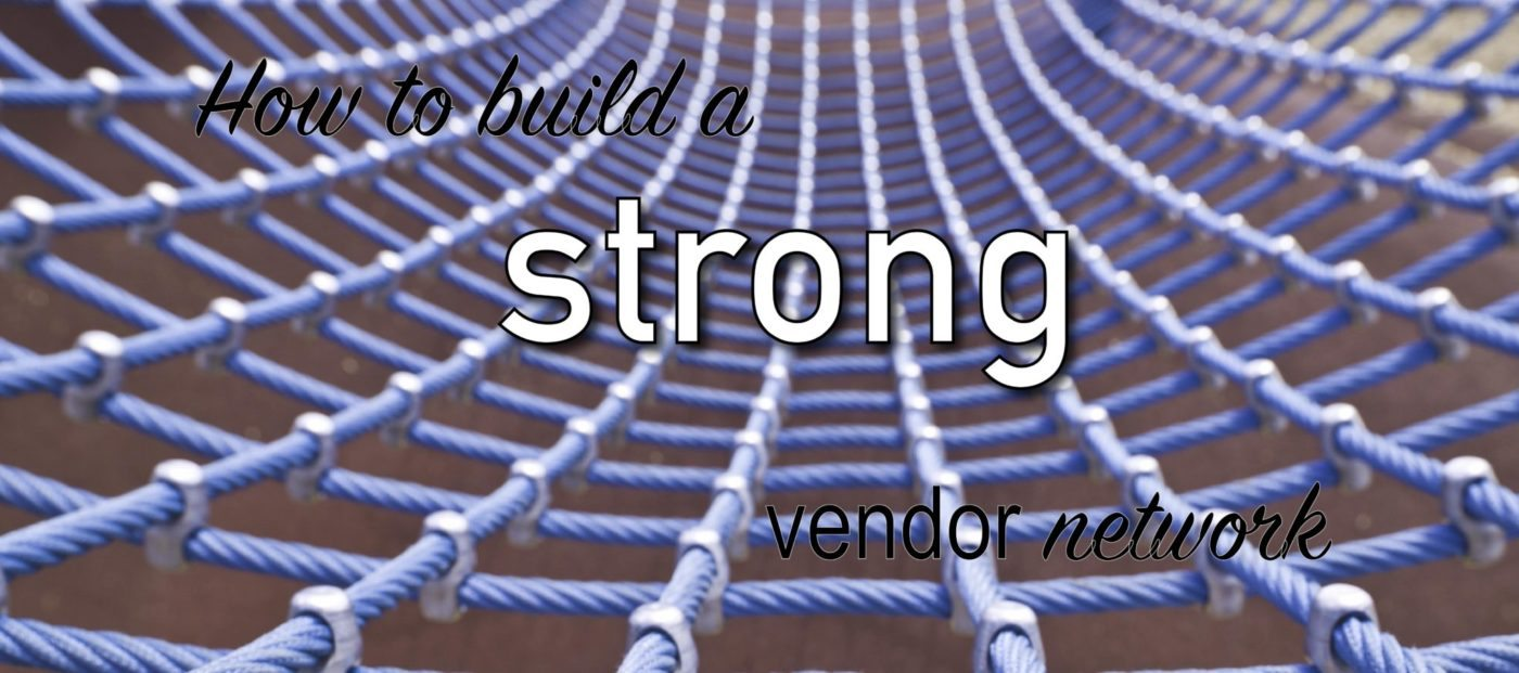 How strengthening your vendor network creates new business