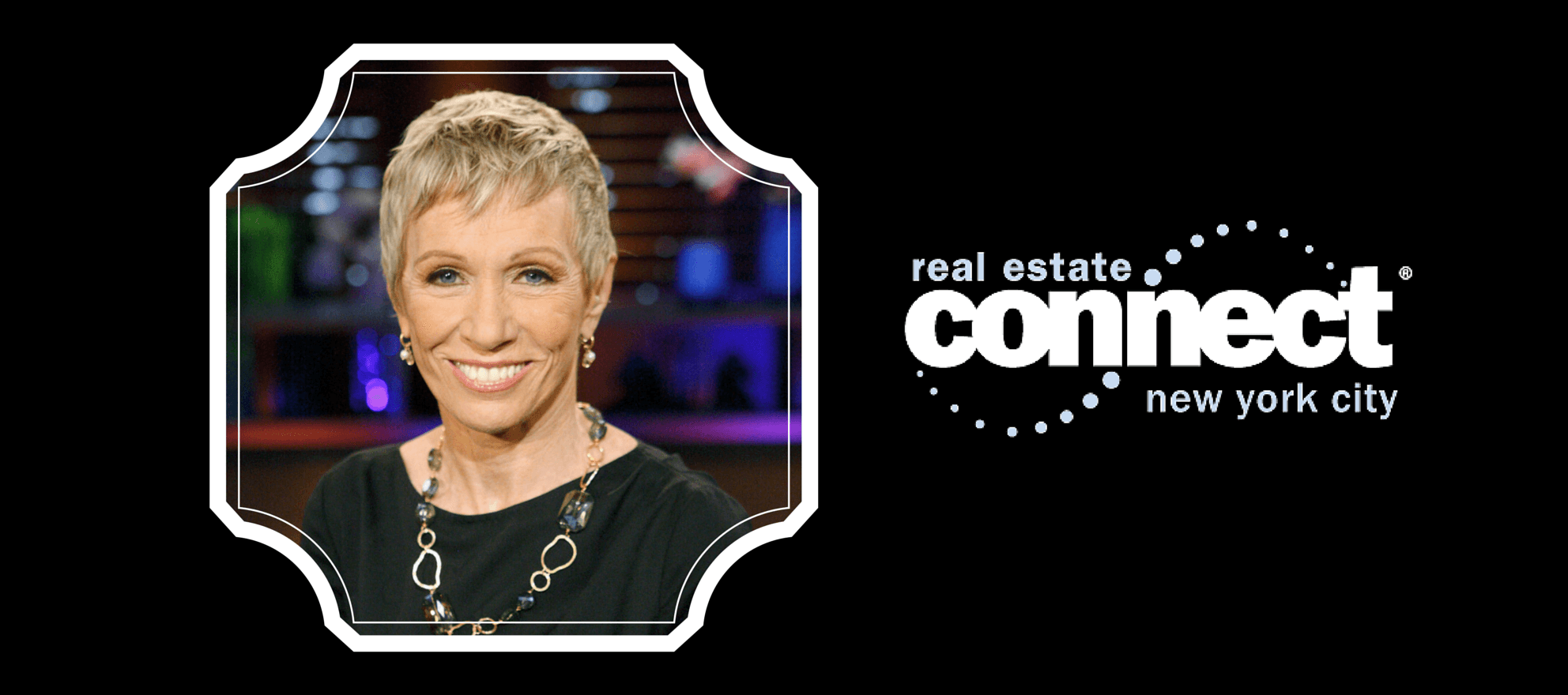 Real estate and 'Shark Tank' star Barbara Corcoran to speak at Connect NYC 2015