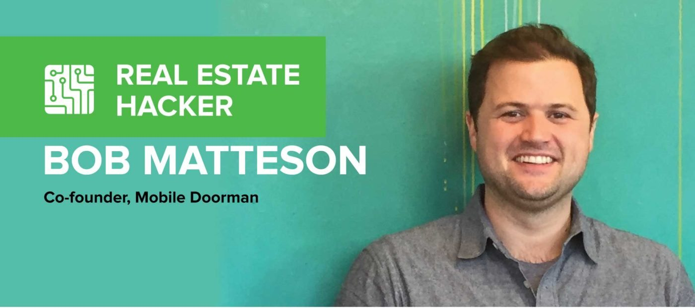 Bob Matteson: 'I'd love to see more risk-taking and innovation in real estate'