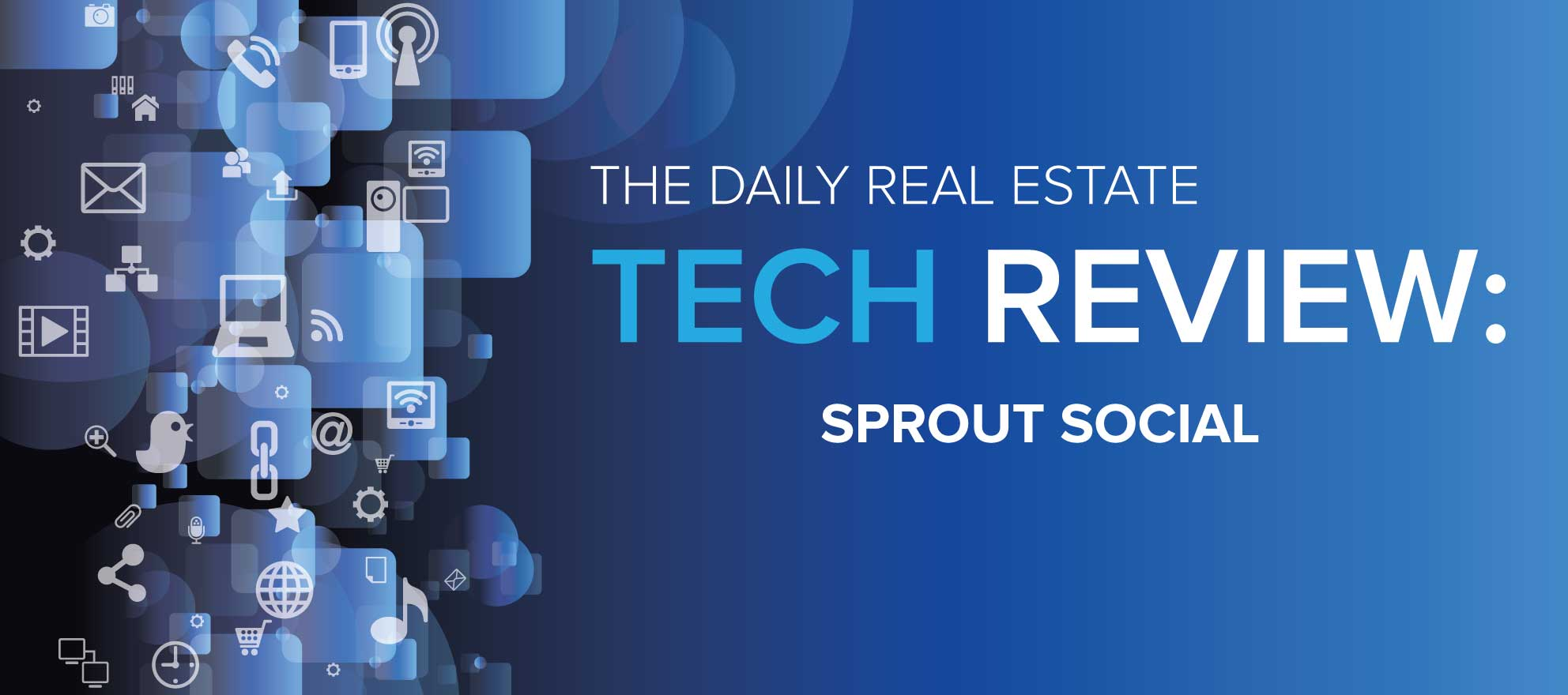 Sprout Social can help agents flourish on social media