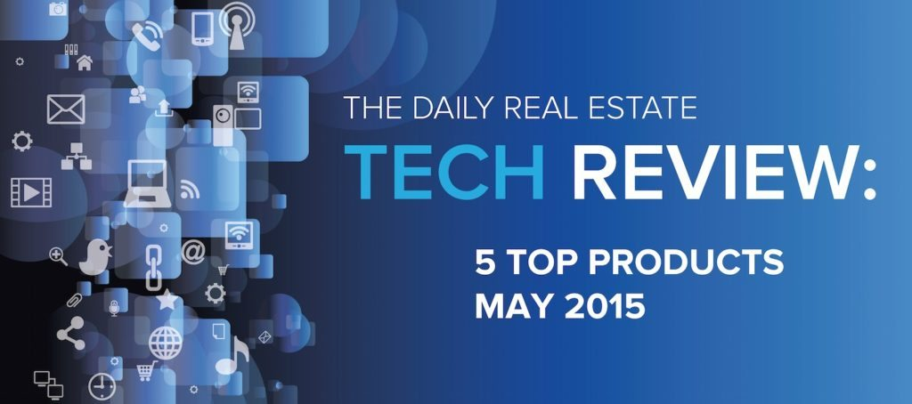 5 best real estate technology tools of May 2015
