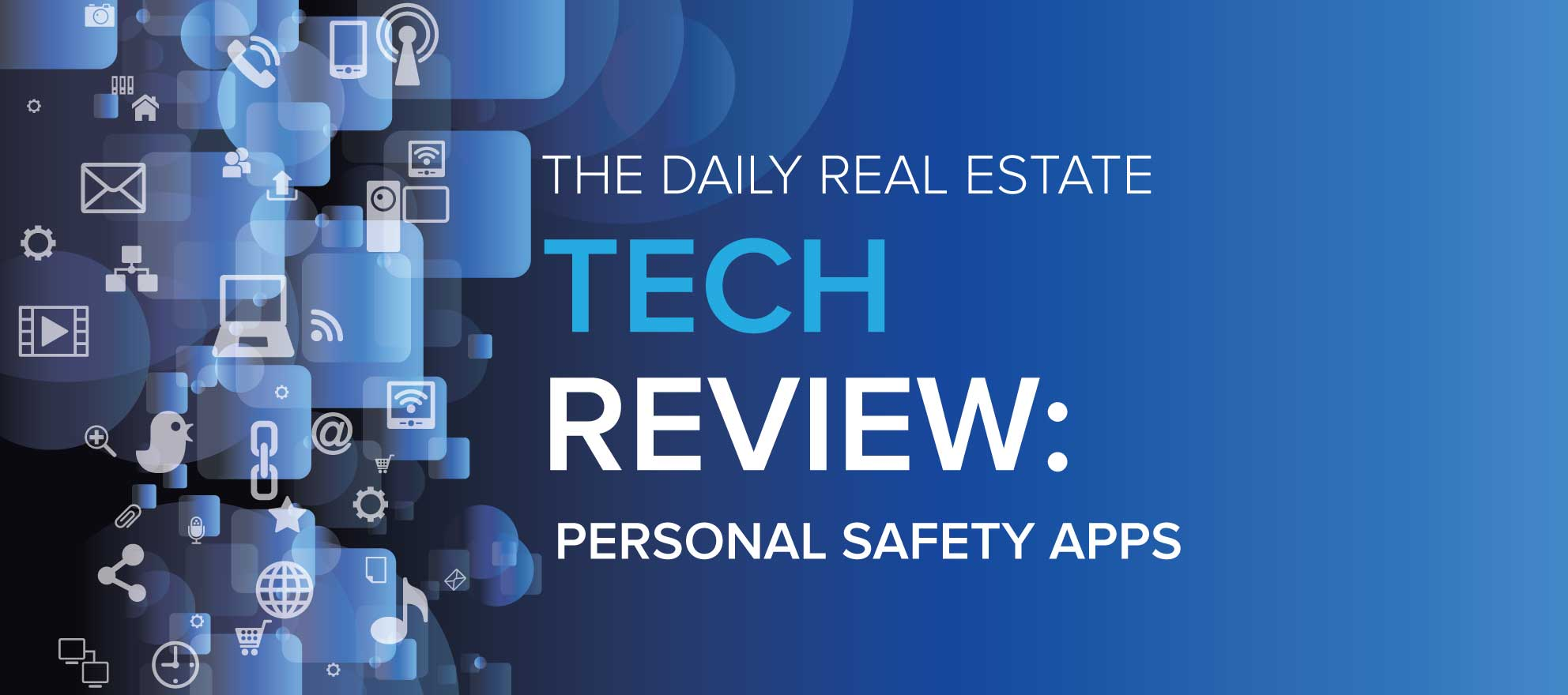 Personal safety apps and services should be on every agent's smartphone home screen