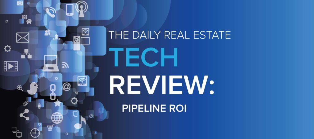 Pipeline ROI is marketing-savvy and real estate-focused