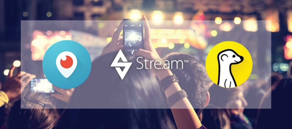 See how live-streaming mobile apps Periscope, Meerkat and Stre.am stack up to each other