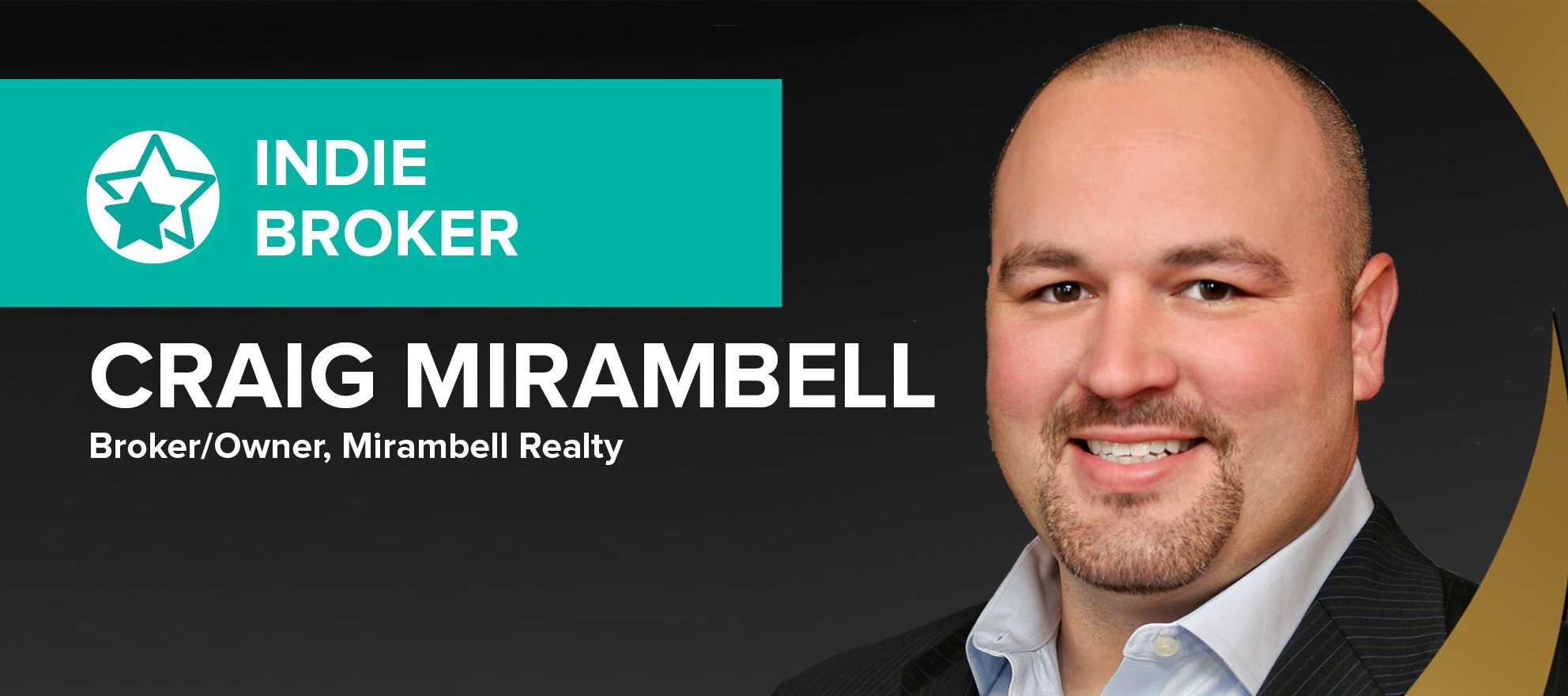 Independent broker Craig Mirambell on his 'blueprint for success'