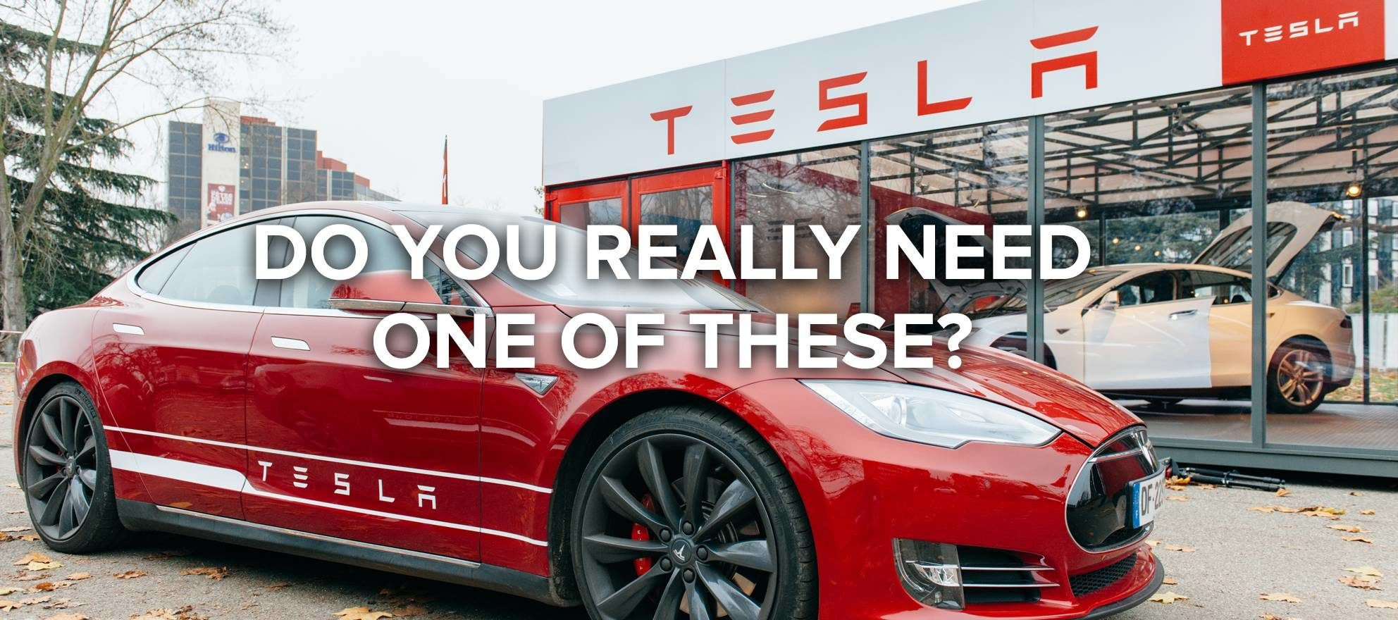 A Tesla will not change your life much -- being liquid during the next downturn will