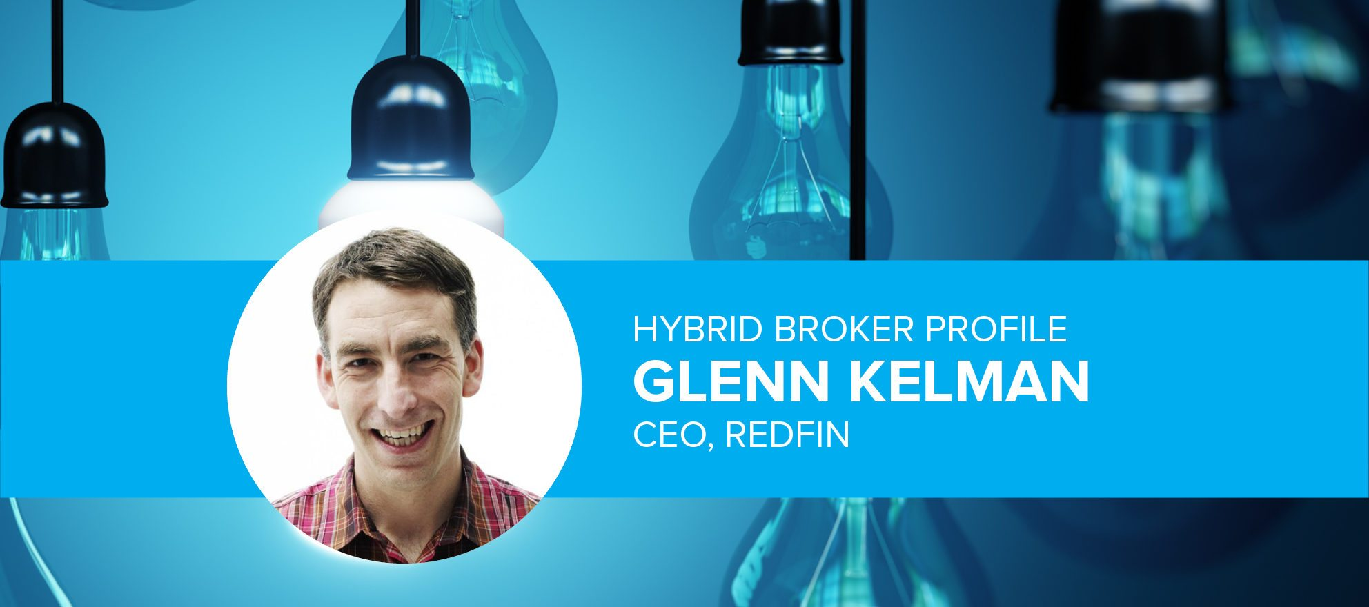 A hybrid broker success story: Redfin