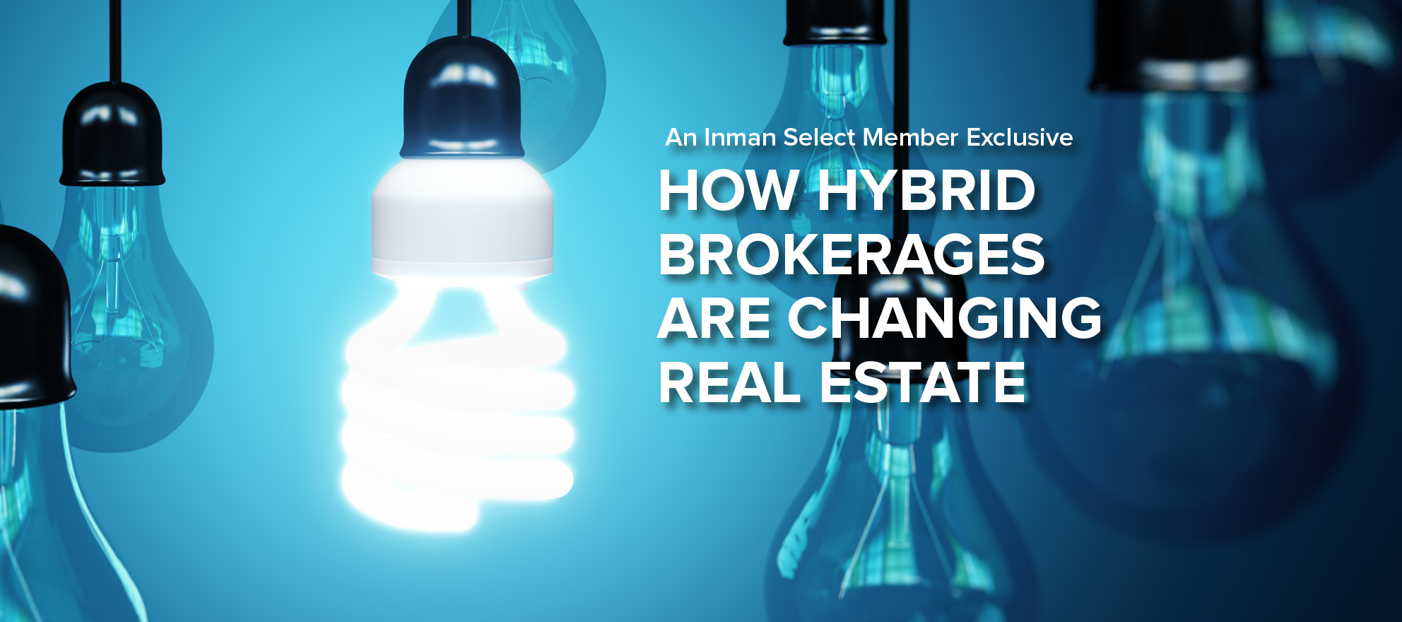 How hybrid brokerages are changing real estate [Special Report]