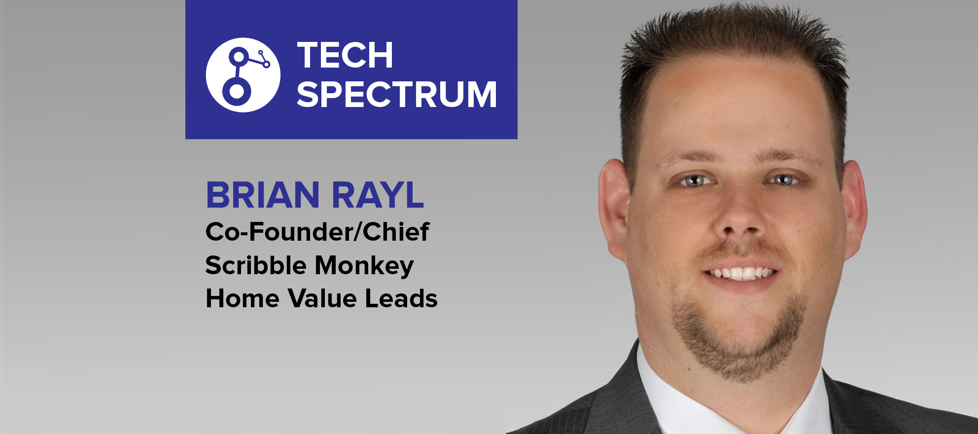 Brian Rayl: 'When it comes to unproven technology, I hold out but keep a close eye'