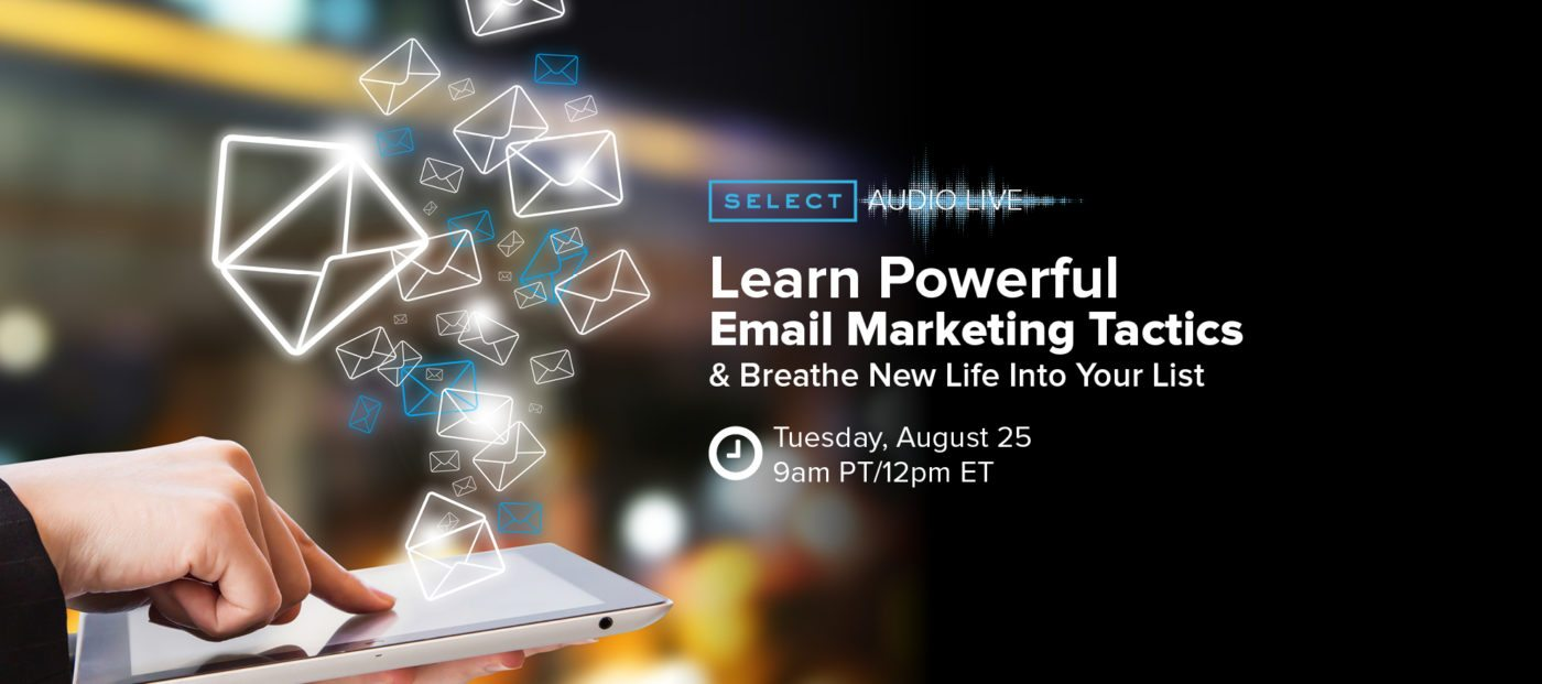 Powerful email marketing tactics to breathe new life into your list