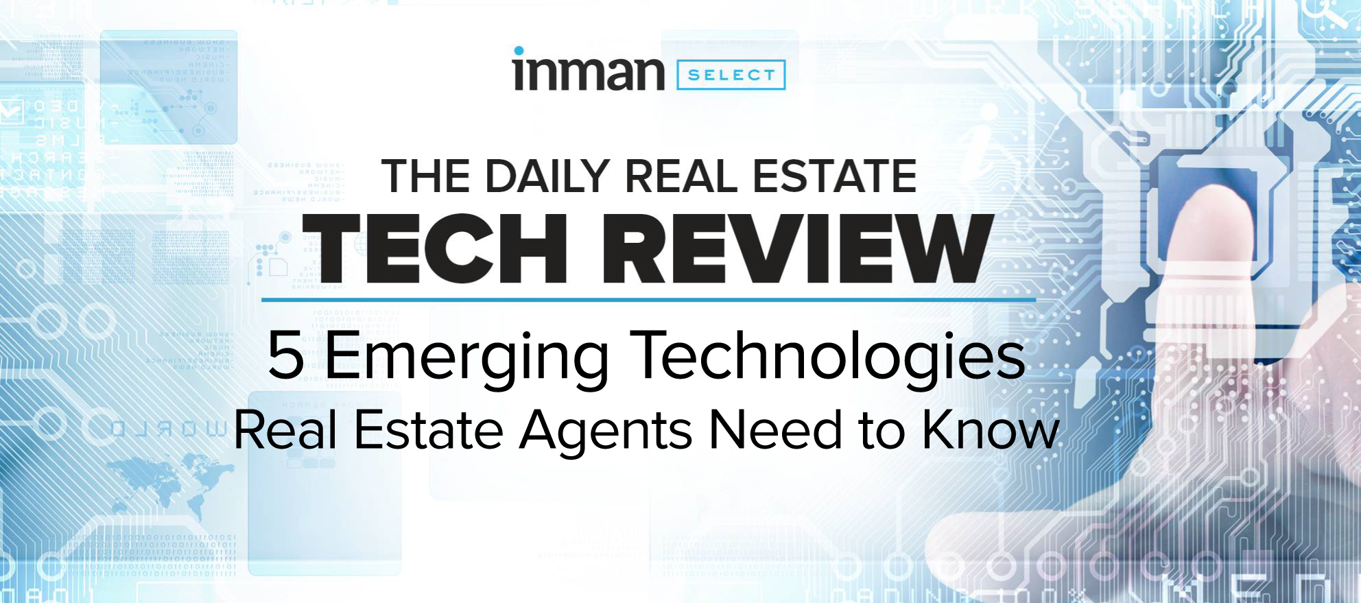 5 emerging technologies real estate agents need to know
