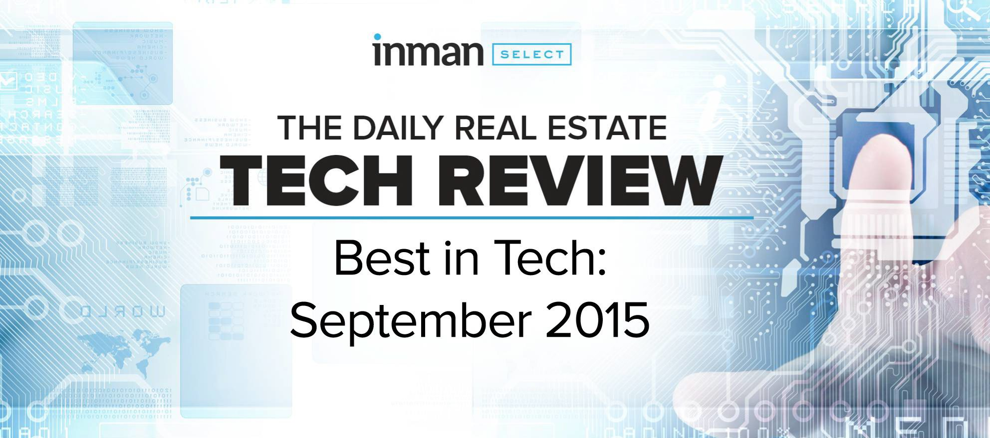 Best in real estate tech: September 2015