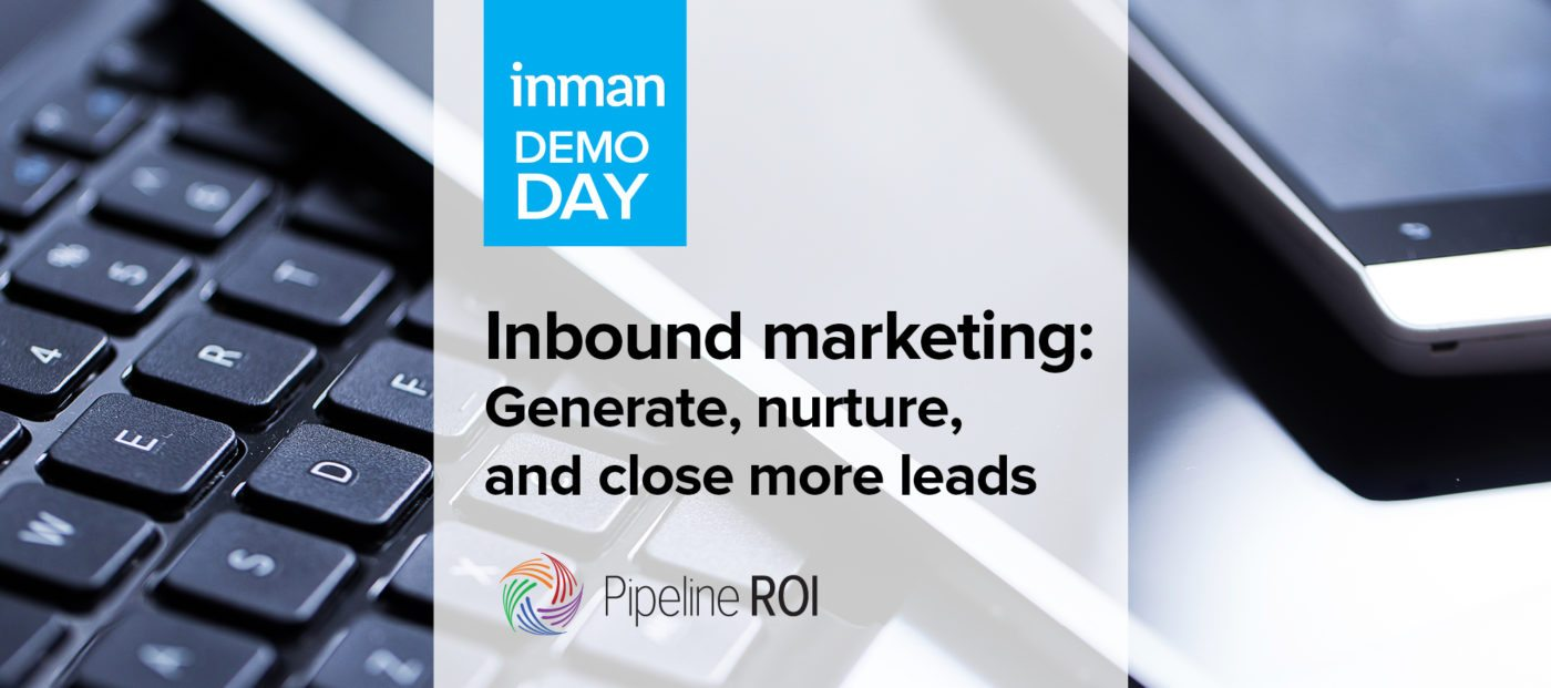Inbound marketing: Generate, nurture, and close more leads with Pipeline ROI