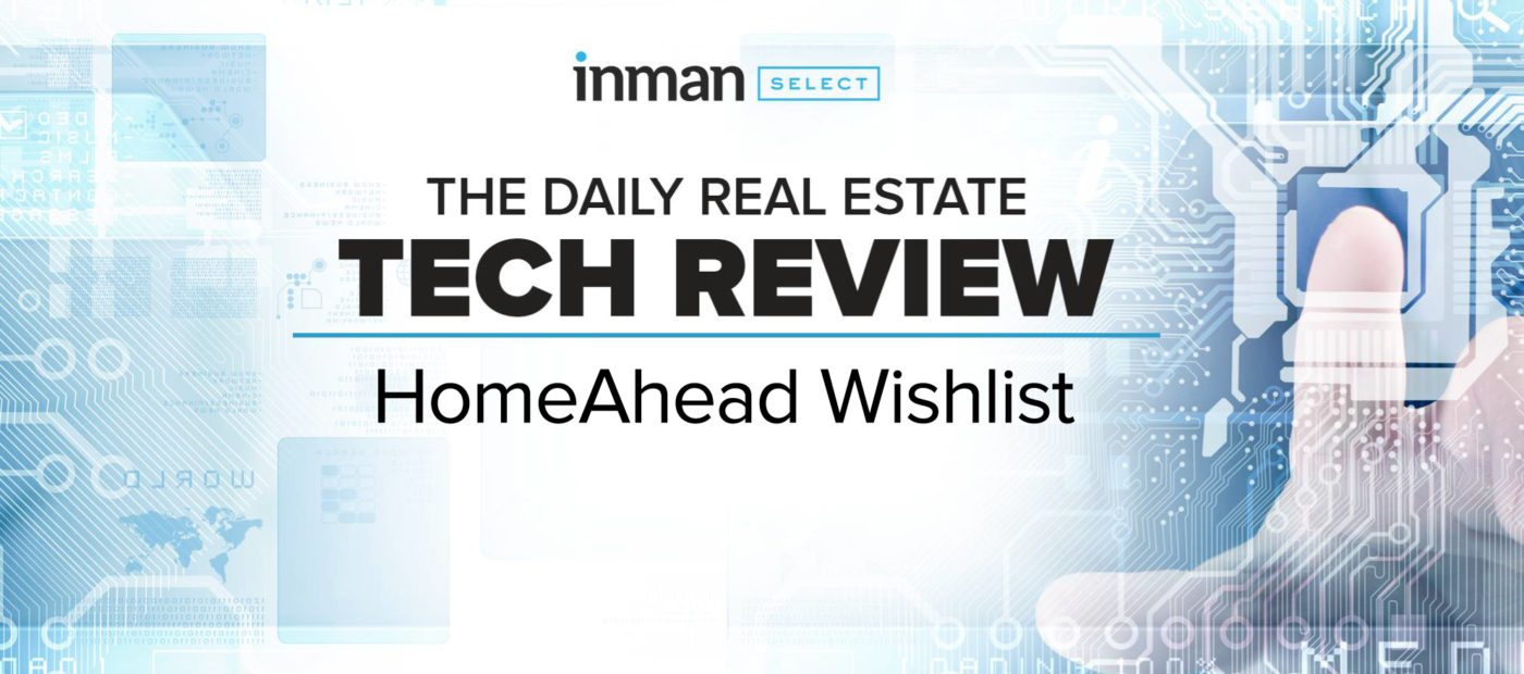 HomeAhead Wishlist allows agents, buyers and friends to rank listings