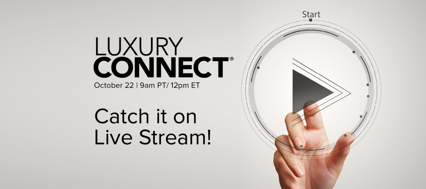 Due to high demand: Luxury Connect to be broadcast via live stream