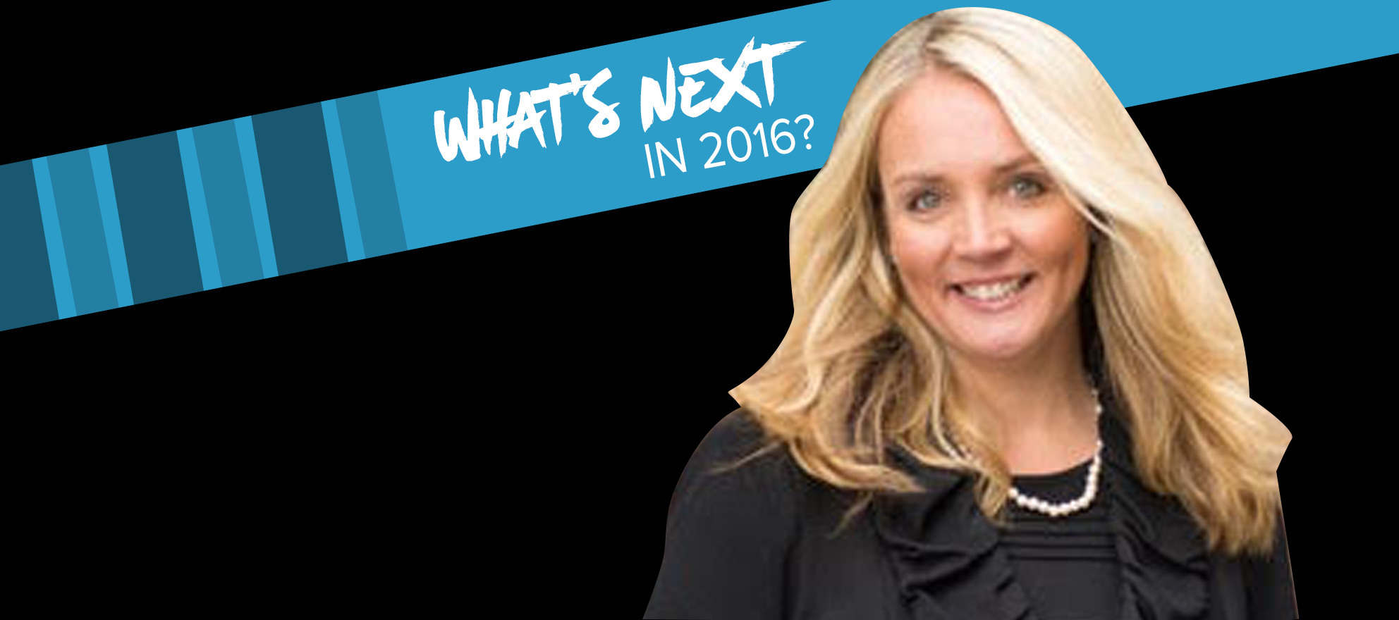 Ginger Wilcox on what's next in 2016