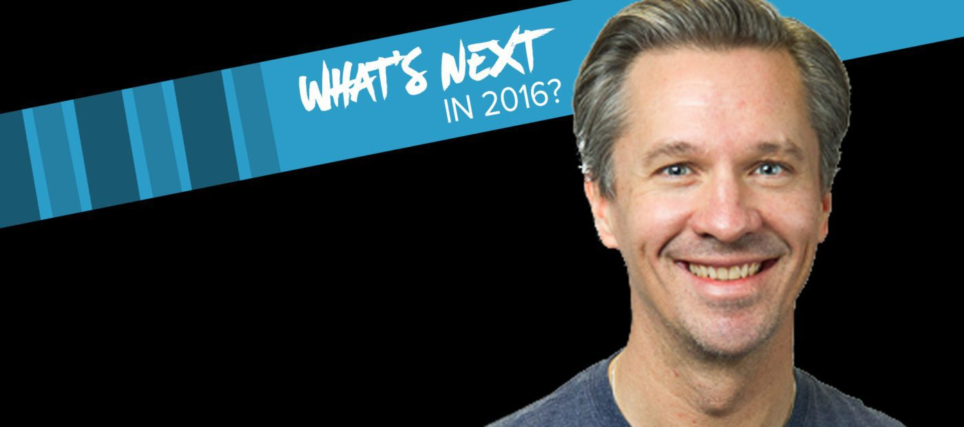 Michael Wurzer on what's next in tech for 2016