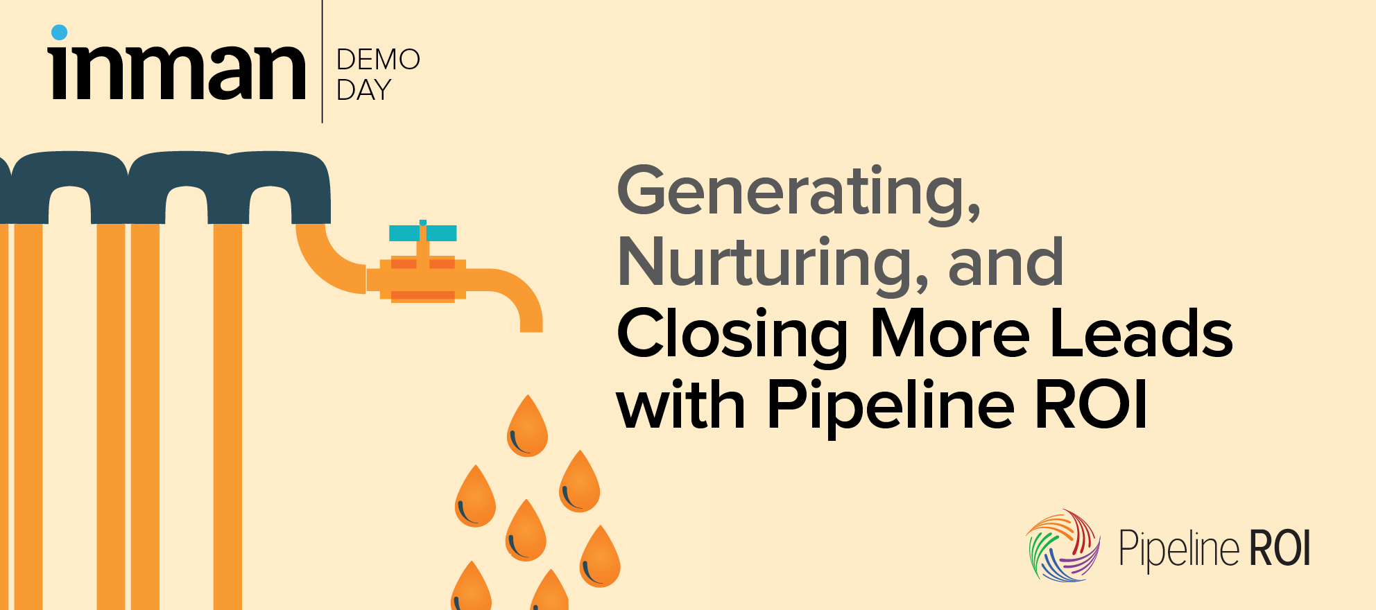 Generating, nurturing and closing more leads with Pipeline ROI