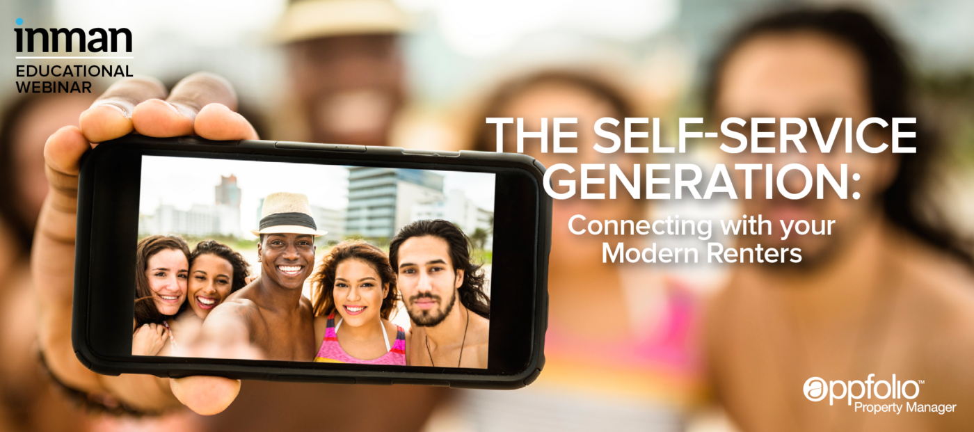 The self-service generation: Connecting with your modern renters