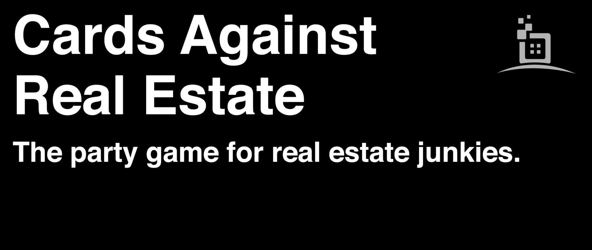 cards against real estate