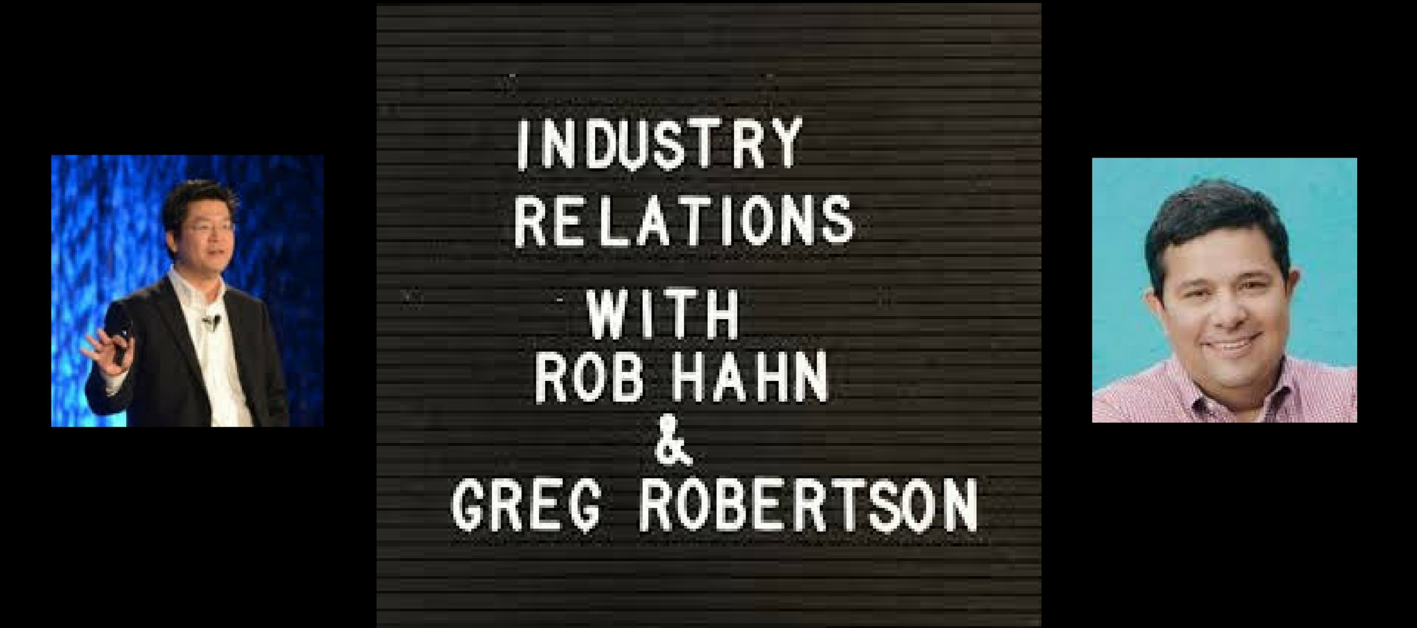 rob hahn greg robertson industry relations podcast zillow upstream