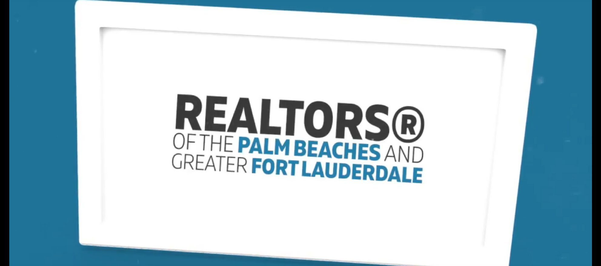 Realtors of the Palm Beaches and Greater Fort Lauderdale