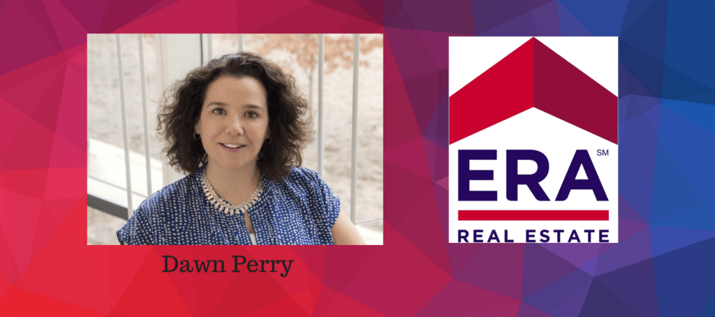 dawn perry era real estate