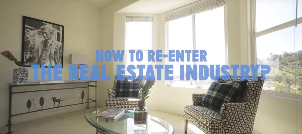 re-entering real estate