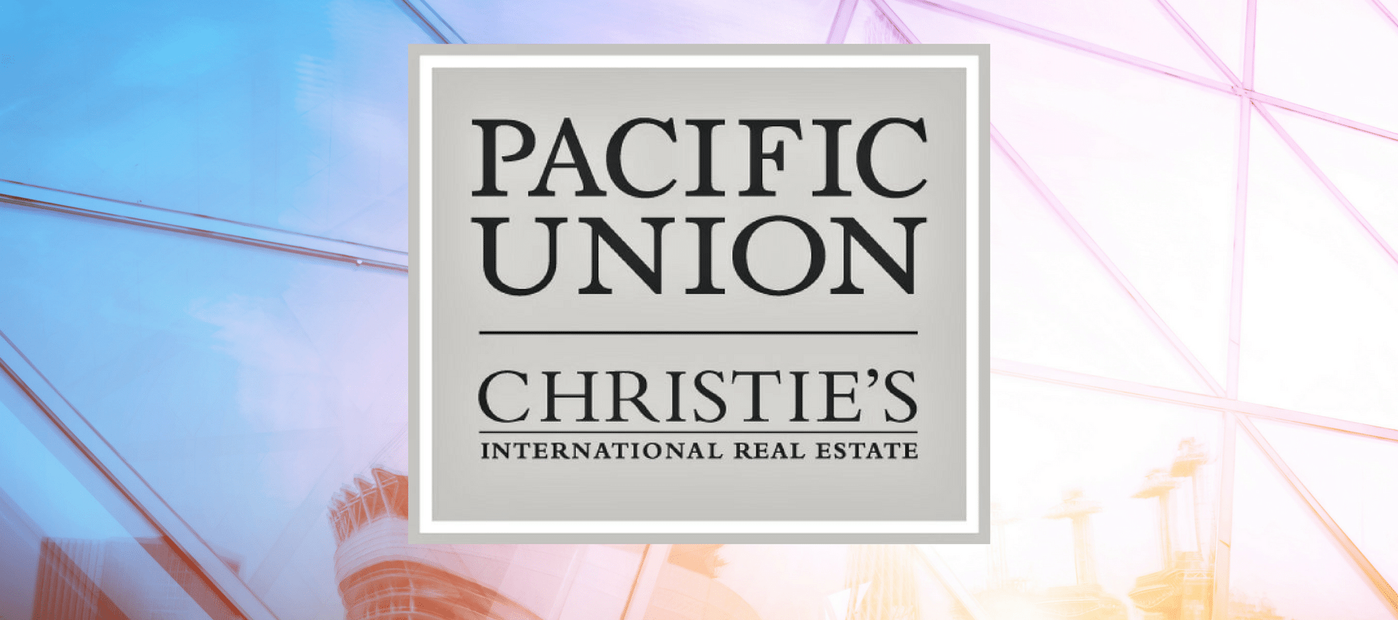 pacific union christie's international real estate
