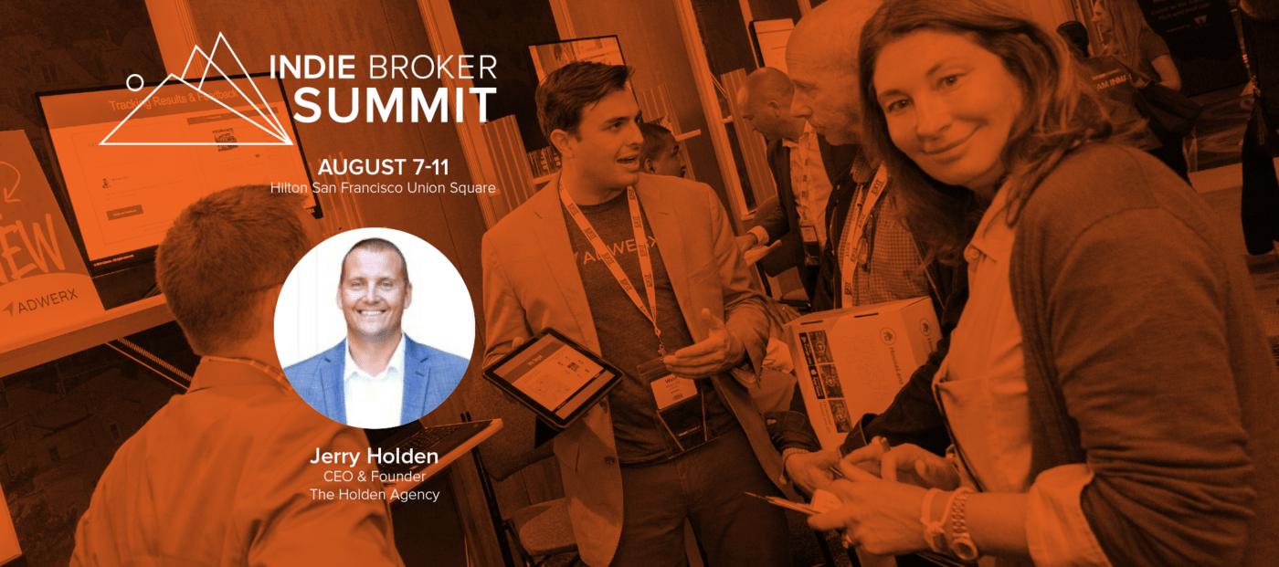 jerry holden indie broker summit 2017