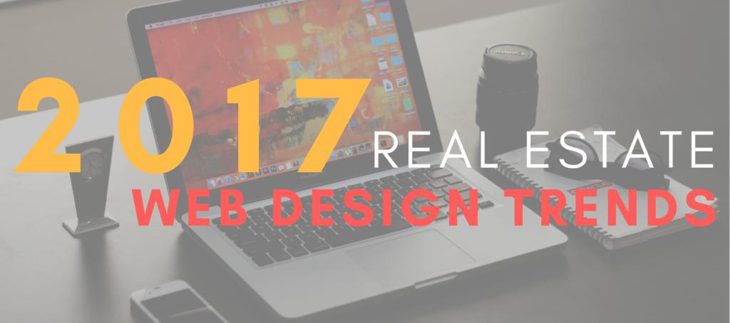 real estate web design trends 2017