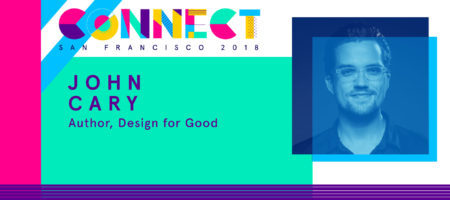 Connect The ICSF Speakers: John Cary on designing for the greater good