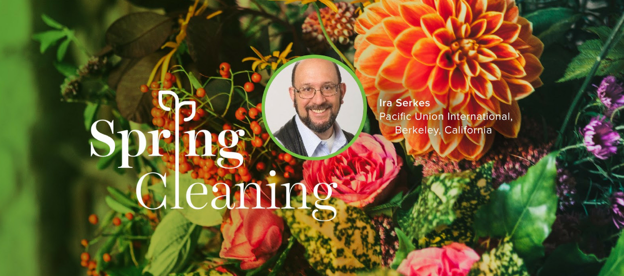 Spring Forward, Ira Serkes, Spring Cleaning