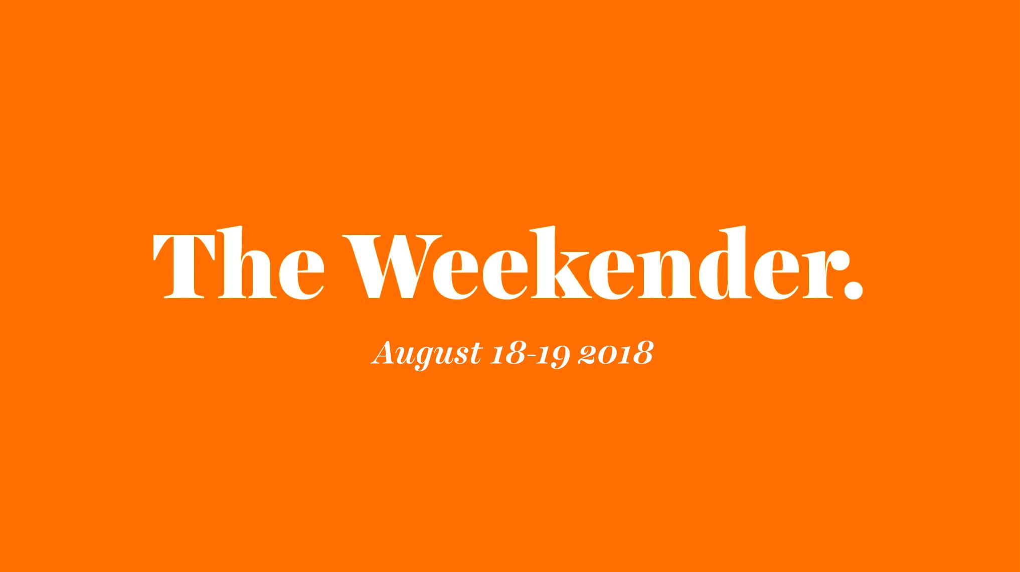 The Inman Weekender, August 18-19, 2018