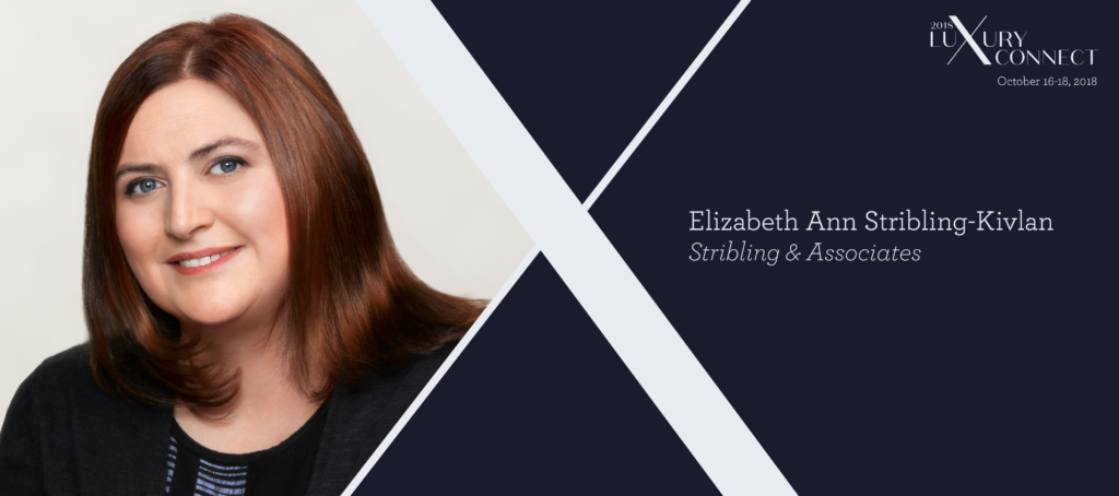 Luxury Connect: Elizabeth Ann Stribling-Kivlan on long-term success