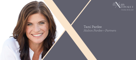 Luxury Connect: Tami Pardee on how to put luxury clients at ease